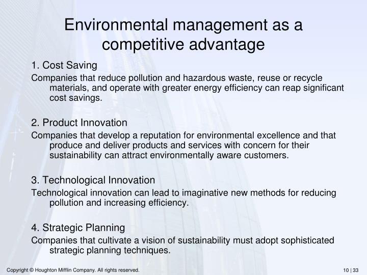 Environmental management as a competitive advantage