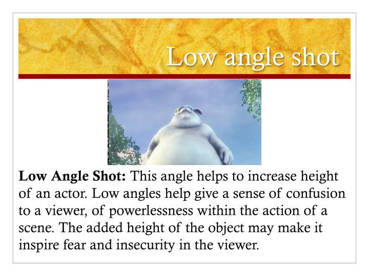 Low angle shot