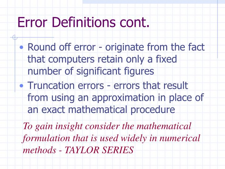 Error Definitions cont.