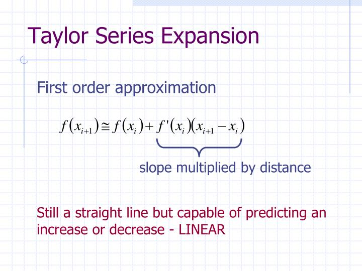 Taylor Series Expansion