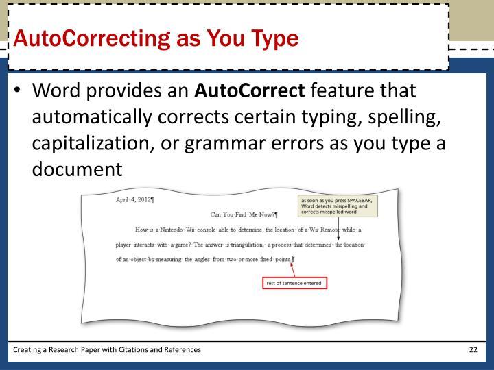 AutoCorrecting as You Type