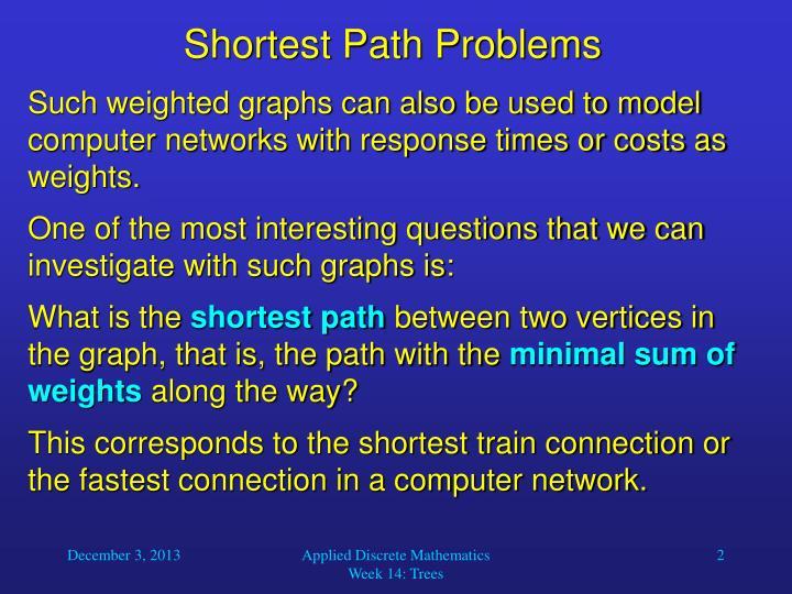 Shortest Path Problems