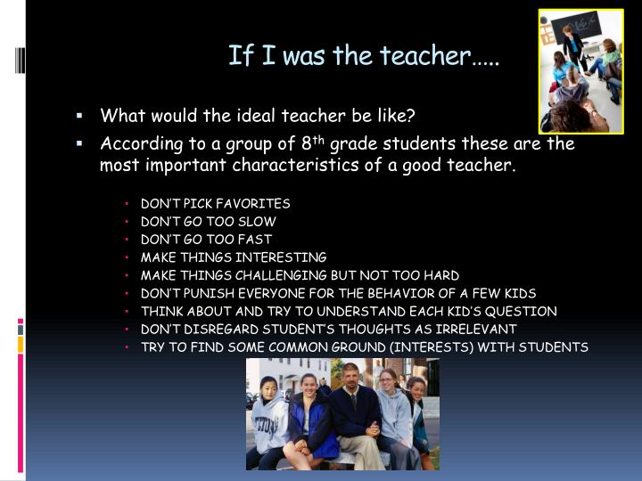 If I was the teacher…..