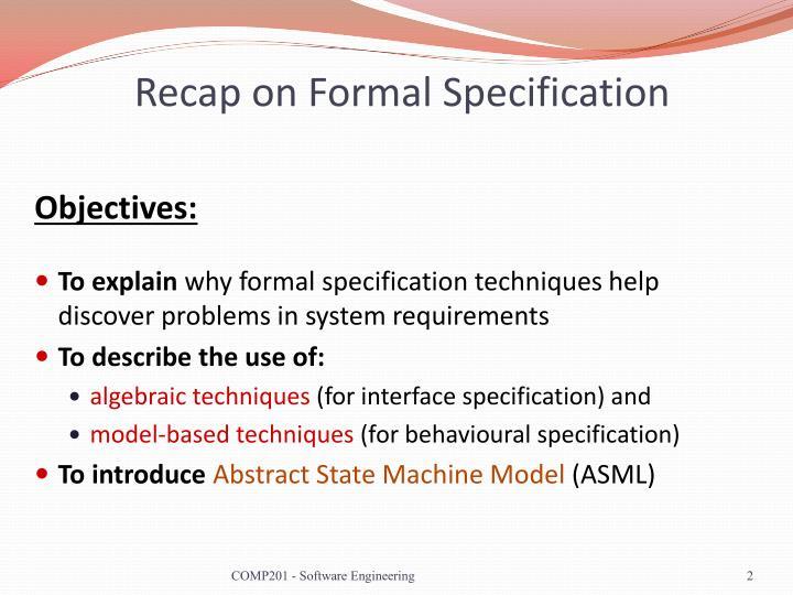 Recap on Formal Specification