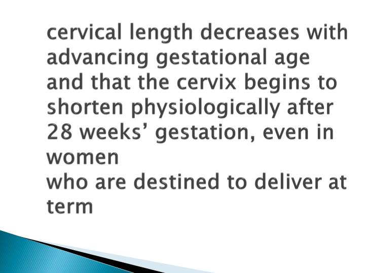 cervical length decreases with