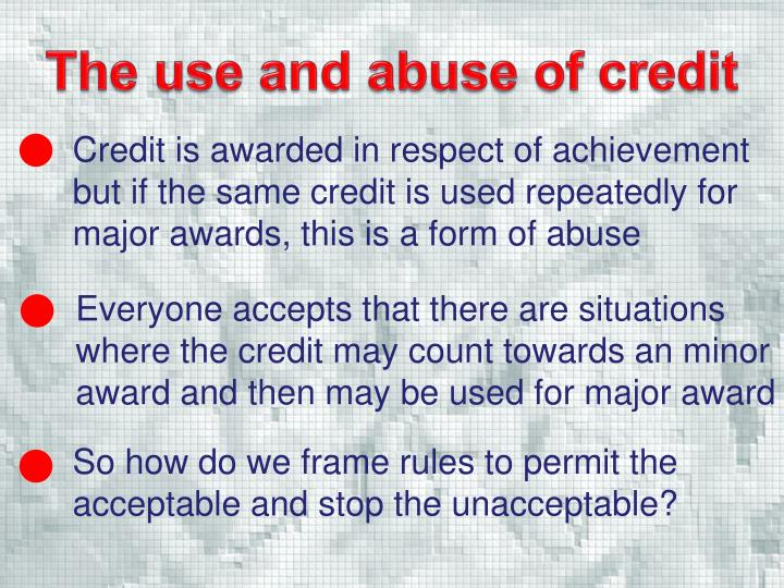 The use and abuse of credit
