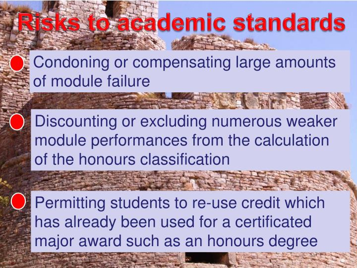 Risks to academic standards