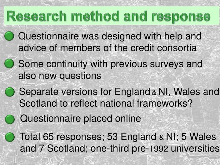 Research method and response