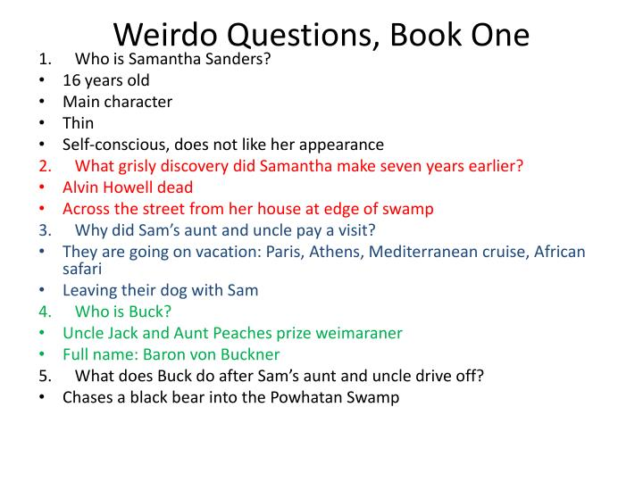 Weirdo questions book one