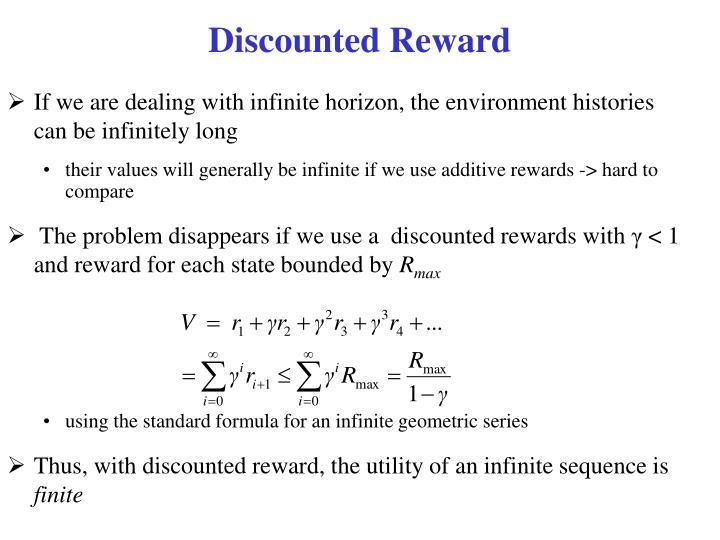 Discounted Reward