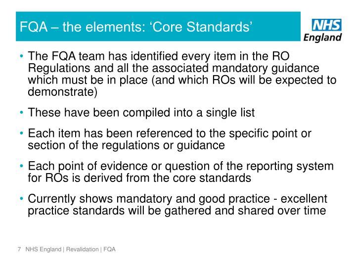 FQA – the elements: 'Core Standards'