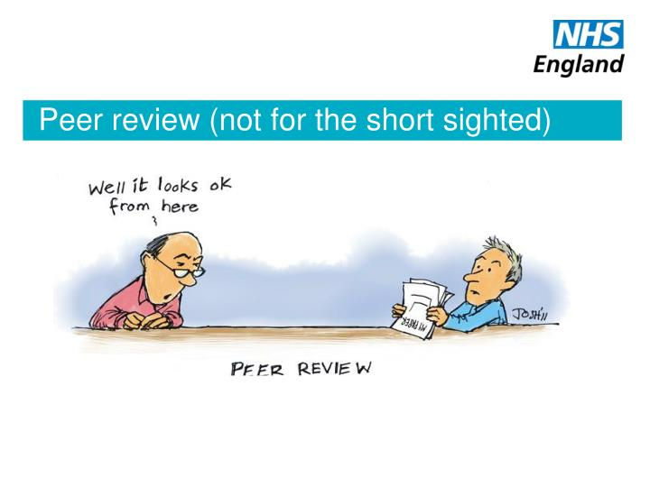 Peer review (not for the short sighted)