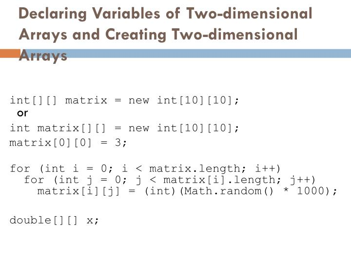 Declaring Variables of Two-dimensional Arrays and Creating Two-dimensional Arrays