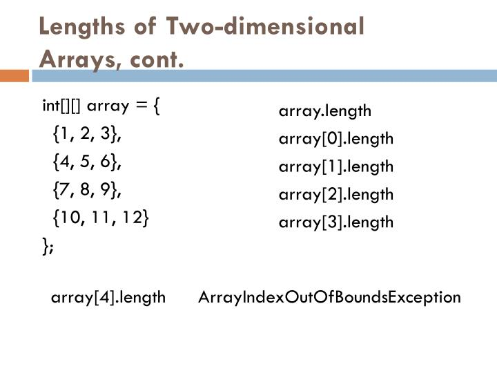 Lengths of Two-dimensional Arrays, cont.