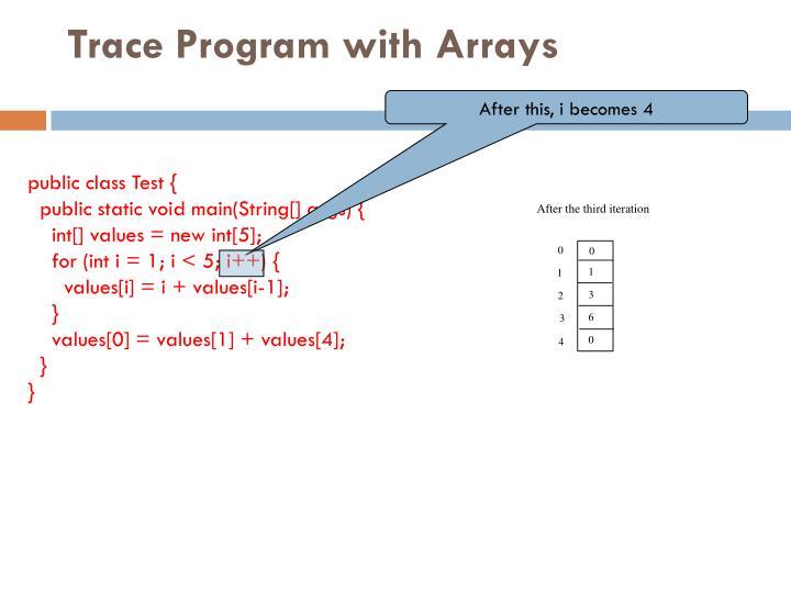 Trace Program with Arrays