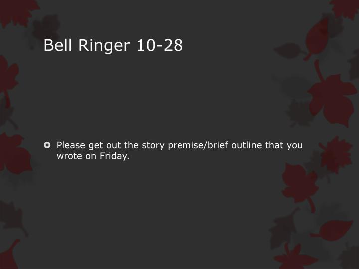 Bell Ringer 10-28