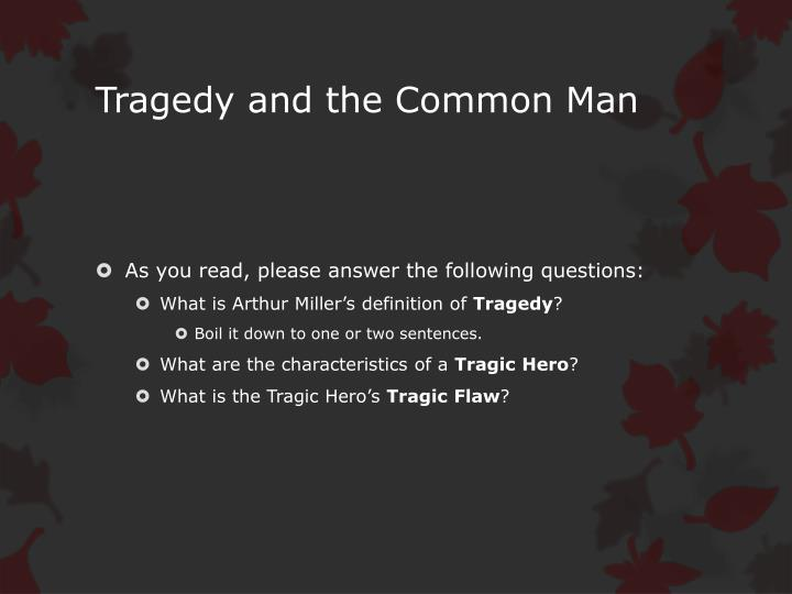 Tragedy and the Common Man