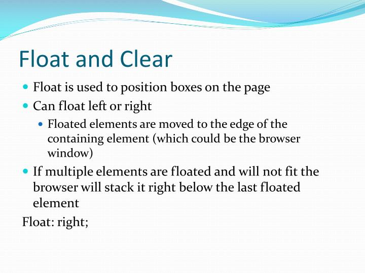 Float and Clear