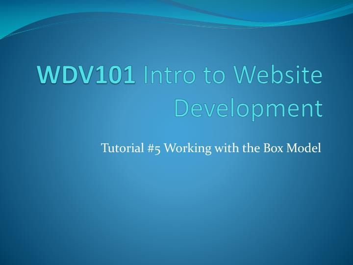 Wdv101 intro to website development
