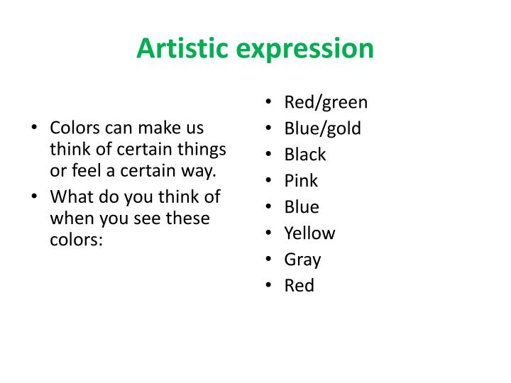 Colors can make us think of certain things or feel a certain way.