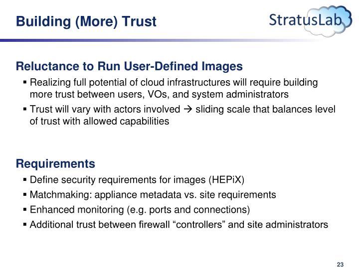 Building (More) Trust