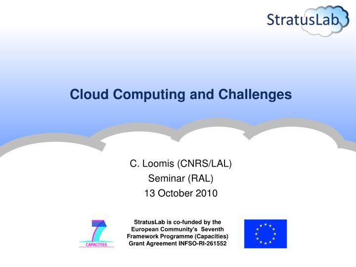 Cloud Computing and Challenges