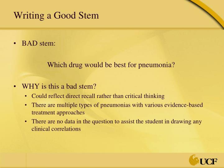 Writing a Good Stem