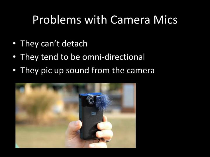 Problems with Camera