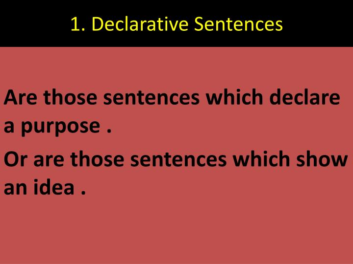 1. Declarative Sentences