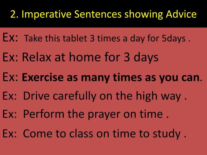 2. Imperative Sentences showing Advice
