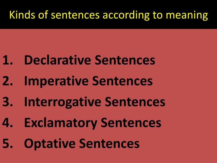 Kinds of sentences according to meaning