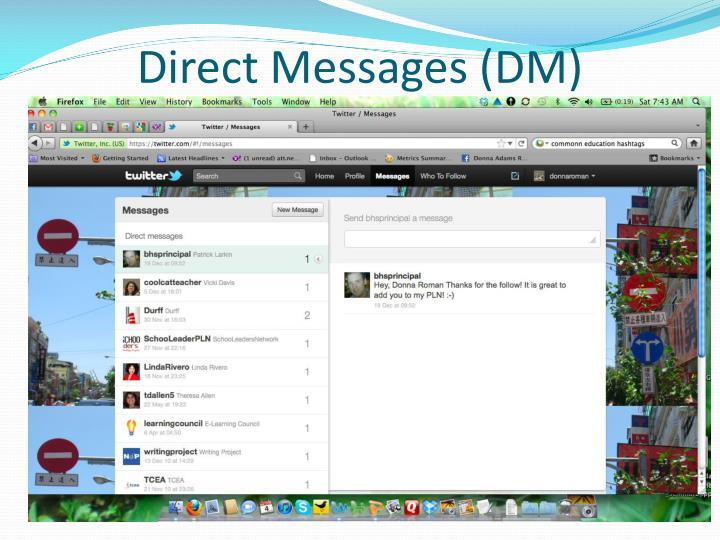 Direct Messages (DM)