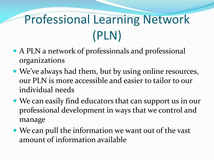 Professional Learning Network (PLN)