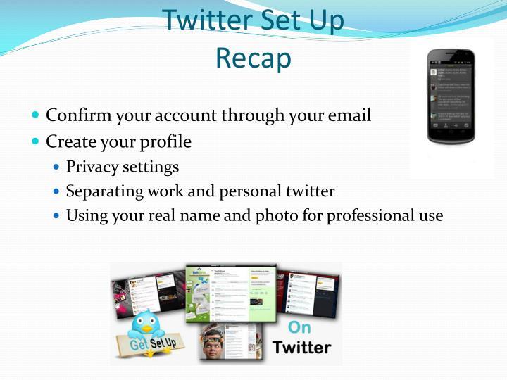 Twitter Set Up