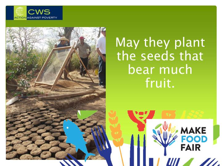 May they plant the seeds that bear much fruit.