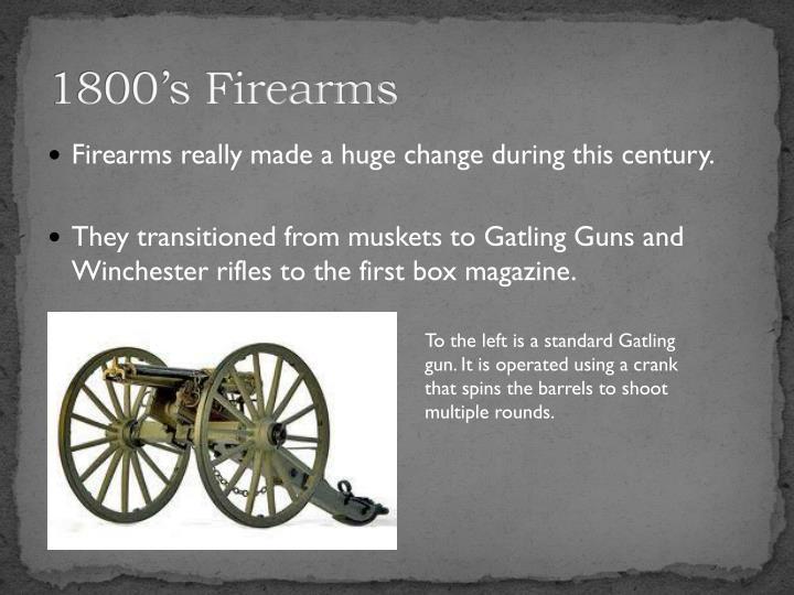 1800's Firearms