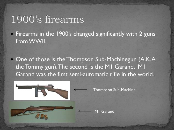 1900's firearms