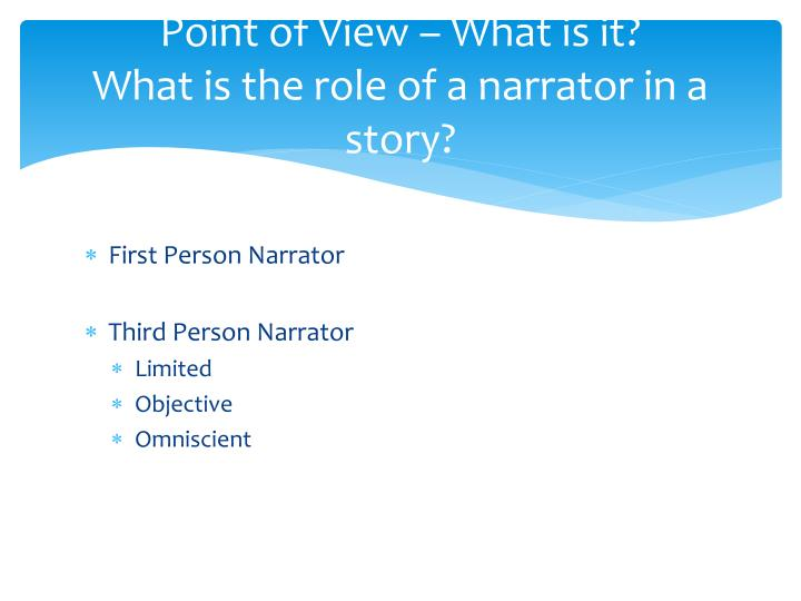 Point of View – What is it?