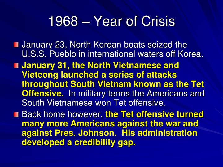 1968 – Year of Crisis