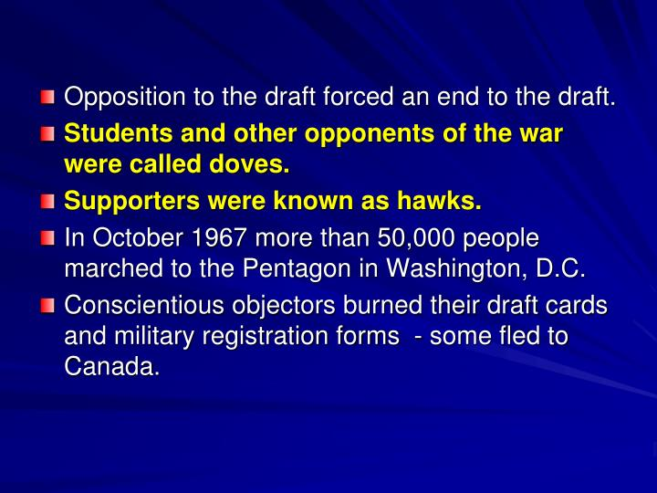 Opposition to the draft forced an end to the draft.