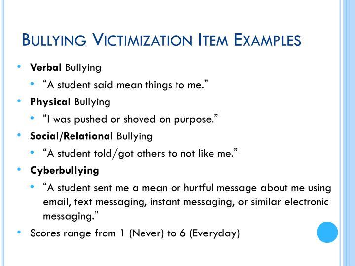 Bullying Victimization Item Examples