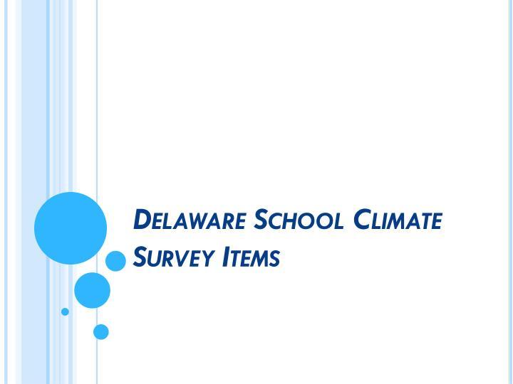 Delaware School Climate Survey Items