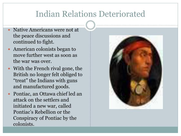 Indian Relations Deteriorated