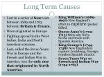 long term causes