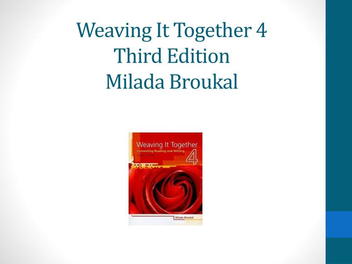 weaving it together 4 third edition milada broukal