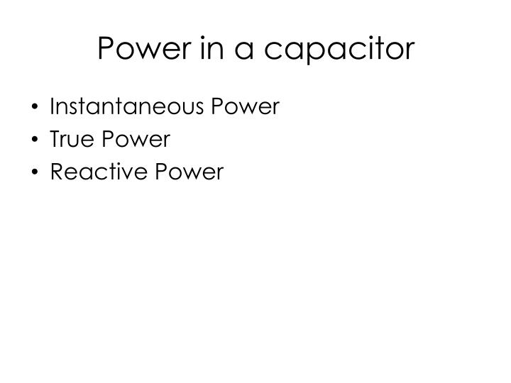 Power in a capacitor