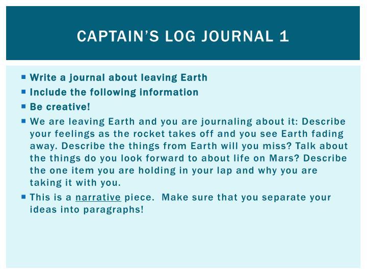 Captain's log Journal 1