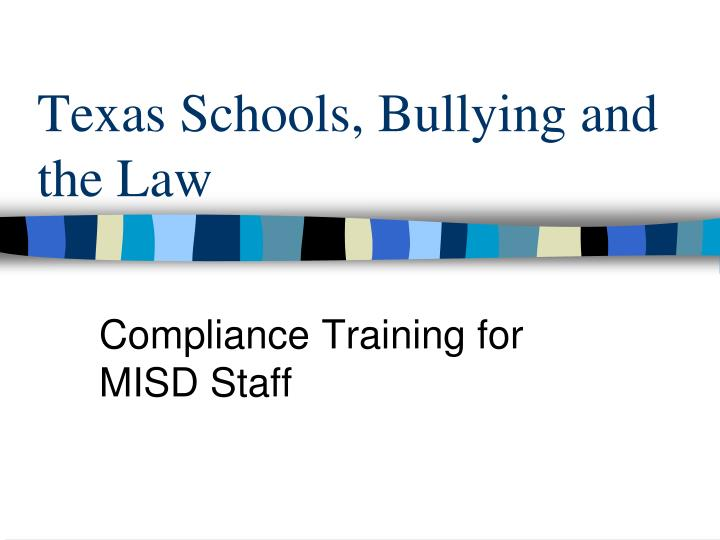 Texas schools bullying and the law