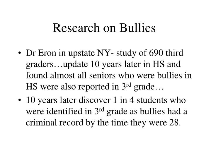 Research on Bullies