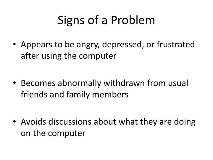 Signs of a Problem